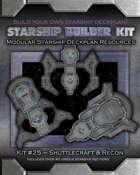 Starship Builder Kit: #25 - Shuttlecraft & Recon