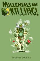 Millennials are KILLING