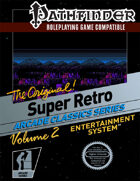 Pathfinder - Super Retro Sourcebook Vol. 2