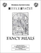 Little Spaces: Fancy Meals