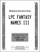 LPC Fantasy Names III