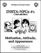 Insta-NPCs #1: Motivation, Attitude, and Appearance