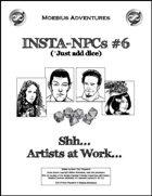 Insta-NPCs #6: Shh... Artists at Work...