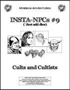 Insta-NPCs #9: Cults and Cultists