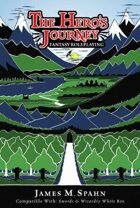 The Hero's Journey Fantasy Roleplaying (First Edition)