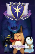 Knights of Underbed