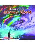 Lost in the Fantasy World