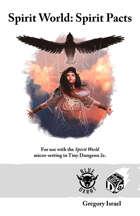 Spirit World: Spirit Pacts