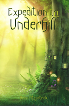 Expedition to Underhill: A Tattered Magicks Supplement
