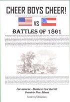 Cheer Boys Cheer: Battles of 1861