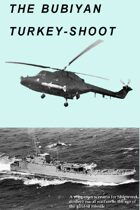 Shipwreck Scenario 03 - the Bubiyan Turkey-Shoot