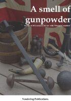 A smell of gunpowder
