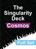 The Singularity Deck - Cosmos Full Set