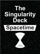 The Singularity Deck - Spacetime (Ranks 0-100)