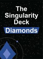 The Singularity Deck - Diamonds Suit