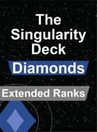 The Singularity Deck - Diamonds Extended Rank