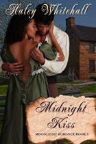Midnight Kiss (Moonlight Romance, Book 3)