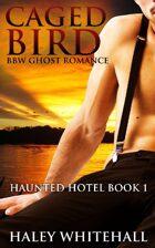 Caged Bird (Haunted Hotel, Book 1)