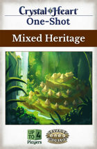 Mixed Heritage - A Crystal Heart One-shot