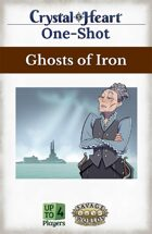 Ghosts of Iron - A Crystal Heart One-shot