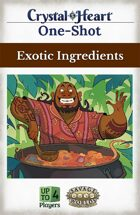Exotic Ingredients - A Crystal Heart One-shot
