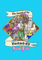 The Sword of the Bastard Elf Items List