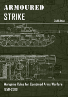Armoured Strike - Cold War and Modern Rules for Armoured Combat