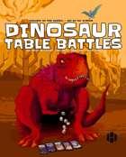 Dinosaur Table Battles
