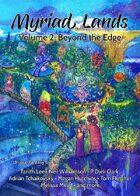 Myriad Lands: Volume 2, Beyond the Edge