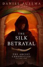 The Silk Betrayal
