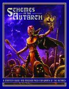 Schemes of the Autarch