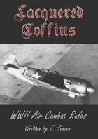 Lacquered Coffins (WW2 Air Combat)