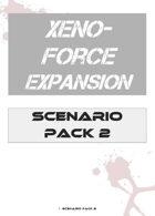Xeno-Force Scenario Pack 2