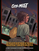 City of Mist District: Independence