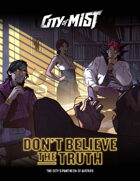 City of Mist: Don't Believe The Truth