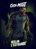 City of Mist Playbook: Declan L'Estrange