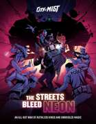 City of Mist Case: The Streets Bleed Neon