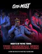 City of Mist: Nights of Payne Town - The Criminal Vein [BUNDLE]