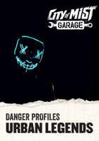 Urban Legends - Danger Profiles for City of Mist