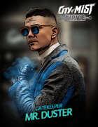 Gatekeeper Playbook - Mr. Duster