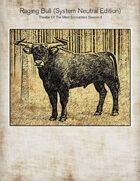 Raging Bull, Theatre Of The Mind Encounters Season II