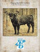Raging Bull D6 Edition, Theatre Of The Mind Encounters Season II