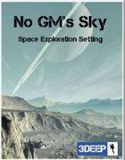 No GMs Sky 3Deep