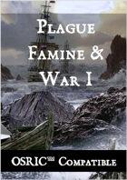 Plague, Famine & War 1 - OSRIC Compatible