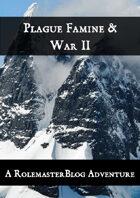 Plague, Famine & War II
