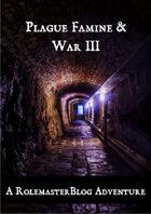 Plague, Famine & War III RMC & RMFRP Compatible
