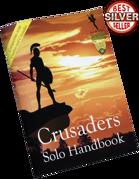 Crusaders Solo Handbook Compatible with Castles & Crusades