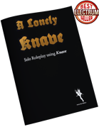 A Lonely Knave, Solo Roleplay Using Knave