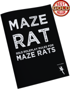 MAZE RAT, Solo Roleplay Using MAZE RATS