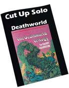 Cut Up Solo - Deathworld